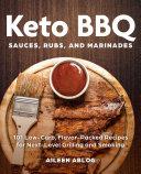 Keto BBQ Sauces  Rubs  and Marinades