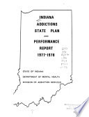 Indiana Addictions State Plan & Performance Report