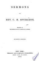 Sermons of Rev. C. H. Spurgeon ...
