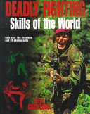 Deadly Fighting Skills of the World Book
