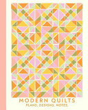 Modern Quilts Plans Designs Notes  8 X 10 Quilter s Notebook with 120 Pages of Alternating Graph  Lined  and Blank Pages for Planning  Designing  and