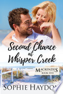 Second Chance At Whisper Creek Book PDF