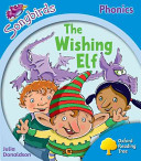 Oxford Reading Tree: Stage 3: Songbirds More A: The Wishing Elf