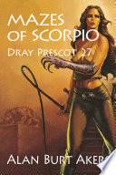 Mazes of Scorpio Book