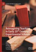 Reimagining Teaching in Early 20th Century Experimental Schools