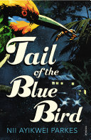 Tail of the Blue Bird