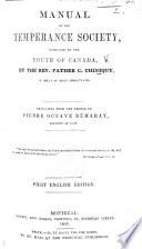 Manuel ou règlement de la Société de tempérance. Manual of the Temperance Society ... Translated ... by Pierre Octave Démaray Pdf/ePub eBook