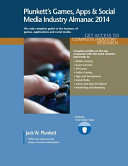 Plunkett's Games, Apps & Social Media Industry Almanac 2014