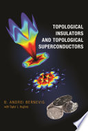 Topological Insulators and Topological Superconductors