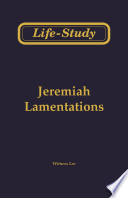 Life-Study of Jeremiah and Lamentations