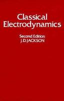 Classical electrodynamics /