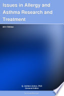 Issues in Allergy and Asthma Research and Treatment: 2011 Edition