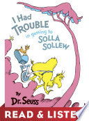 I Had Trouble in Getting to Solla Sollew  Read   Listen Edition