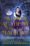 Monster Academy for the Magical  Hidden Magic