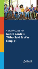 A Study Guide for Audre Lorde's