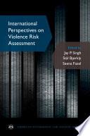 International Perspectives On Violence Risk Assessment