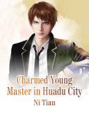 Pdf Charmed Young Master in Huadu City