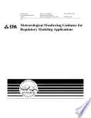 Meteorological Monitoring Guidance For Regulatory Modeling Applications Book PDF