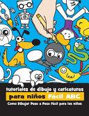 Tutoriales de Dibujo y Caricaturas para niños Fácil ABC