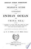 The Seaman s Guide to the Navigation of the Indian Ocean and China Sea