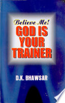 Believe Me God Us Your Trainer