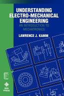 Understanding Electro-Mechanical Engineering