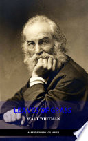 The Complete Walt Whitman  Drum Taps  Leaves of Grass  Patriotic Poems  Complete Prose Works  The Wound Dresser  Letters