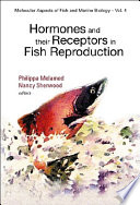 Hormones and Their Receptors in Fish Reproduction