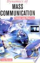Dynamics Of Mass CommunicationTheory And Practice Book