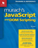 Murach s JavaScript and DOM Scripting