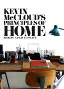 Kevin McCloud   s Principles of Home  Making a Place to Live