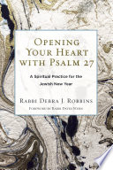 Opening Your Heart with Psalm 27