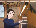 Old Charlie  the Fire Horse