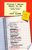 """Places I Never Meant to be: Original Stories by Censored Writers"" by Judy Blume"