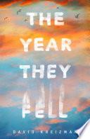 Read Online The Year They Fell Epub