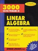 3,000 Solved Problems in Linear Algebra