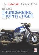 Triumph Thunderbird, Trophy & Tiger