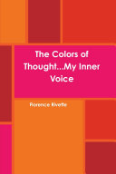 The Colors of Thought...My Inner Voice