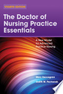 The Doctor of Nursing Practice Essentials  A New Model for Advanced Practice Nursing