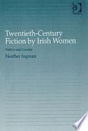 Twentieth Century Fiction By Irish Women
