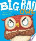 Big, Bad Owl