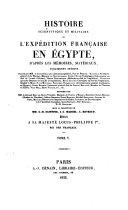 Histoire scientifique et militaire de l'expédition française en Égypte ...: Histoire de l'expédition française en Égypte