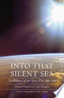"""""""Into That Silent Sea: Trailblazers of the Space Era, 1961-1965"""" by Francis French, Colin Burgess, Paul Haney"""