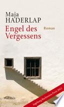 Engel des Vergessens  : Roman