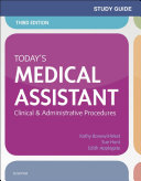 Study Guide for Today s Medical Assistant   E Book