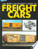 """The Model Railroader's Guide to Freight Cars"" by Jeff Wilson"