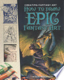 How to Draw Epic Fantasy Art