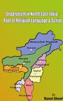 SEPARATISM IN NORTH EAST INDIA Pdf/ePub eBook