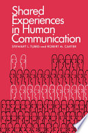 Shared Experiences in Human Communication