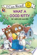 Little Critter  What a Good Kitty Book PDF